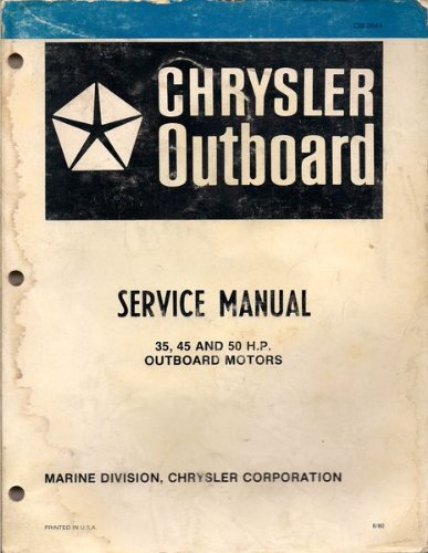 Chrysler 35 45 And 50 H P Outboard Motor Service Manual 8