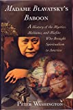 Madame Blavatsky's Baboon, Peter Washington, 0805241256
