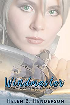 Windmaster (The Windmaster Novels Book 1) by [Henderson, Helen B.]
