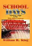 School Days, William R. King, 1479707546