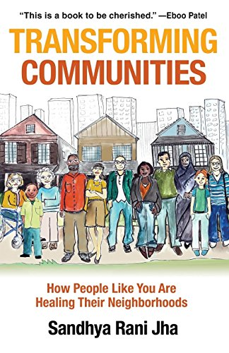 Transforming Communities: How People Like You are Healing Their Neighborhoods by Chalice Press