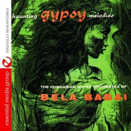 - Haunting Gypsy Melodies (Digitally Remastered)