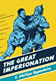 The Great Impersonation, E. Phillips Oppenheim, 0712357211