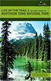 Historic Hikes in Northern Yoho National Park, Emerson Sanford and Janice Sanford Beck, 1897522002