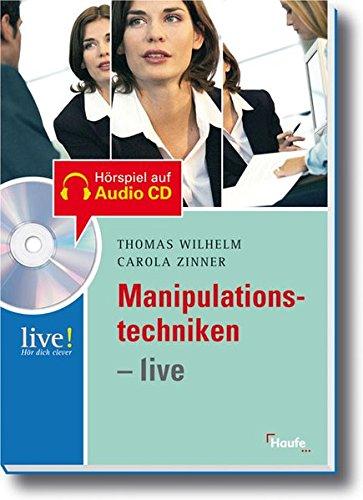 Manipulationstechniken- live (LIVE-Hör dich clever)