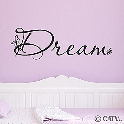 """Dream (with flowers) 10"""" H x 32"""" W Vinyl Lettering Family Quote Wall Sayings Art Words Decal Sticker"""