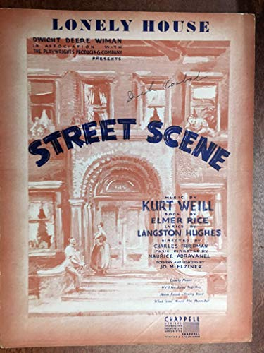 (LONELY HOUSE (Kurt Weill SHEET MUSIC 1946) excellent condition, from the show STREET SCENE)