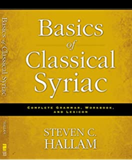Introduction to syriac wheeler m thackston 9780936347981 amazon basics of classical syriac complete grammar workbook and lexicon fandeluxe Images