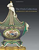 The Frick Collection: Decorative Arts Handbook