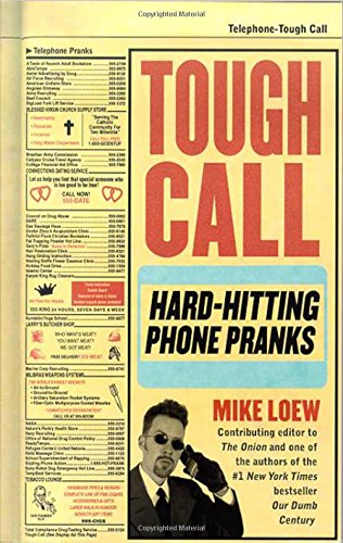 Read Online Tough Call: Hard-Hitting Phone Pranks pdf