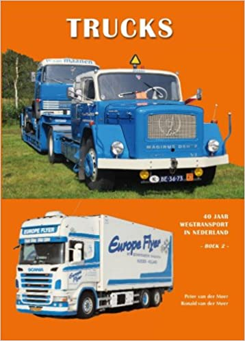 40 jaar wegtransport Trucks: 40 jaar wegtransport in Nederland: Amazon.co.uk: Peter Van  40 jaar wegtransport