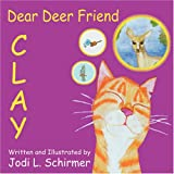 Dear Deer Friend, Jodi L. Schirmer, 1432725408