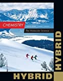 Chemistry: The Molecular Science, Hybrid Edition (with OWLv2 24-Months Printed Access Card)