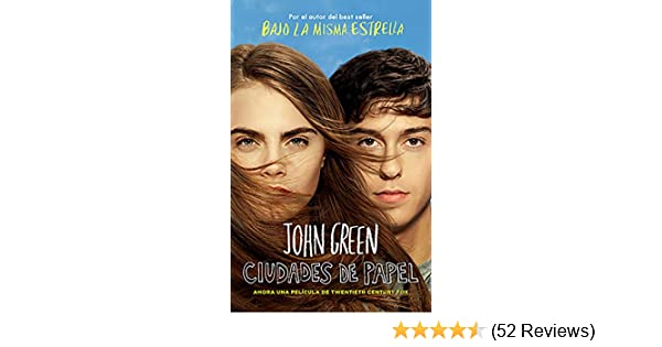 Amazon.com: Ciudades de papel (Spanish Edition) eBook: John Green: Kindle Store