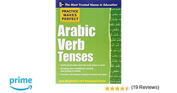 Practice Makes Perfect Arabic Verb Tenses (Practice Makes Perfect ...