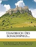 Handbuch des Schachspiels..., Paul Rudolf von Bilguer, 127499537X