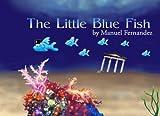 The Little Blue Fish