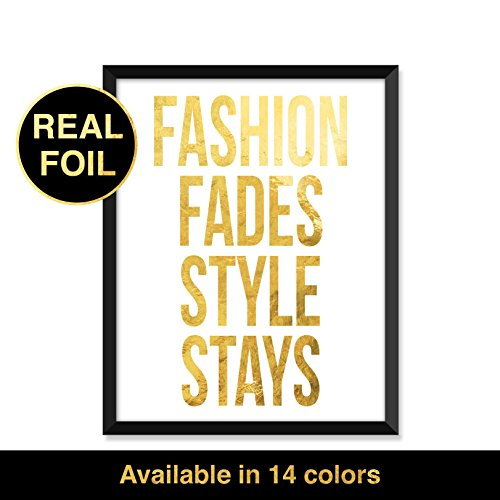 Foil Print, Fashion fades, style stays - Unframed art print poster or greeting - Different Girl Types Of Styles
