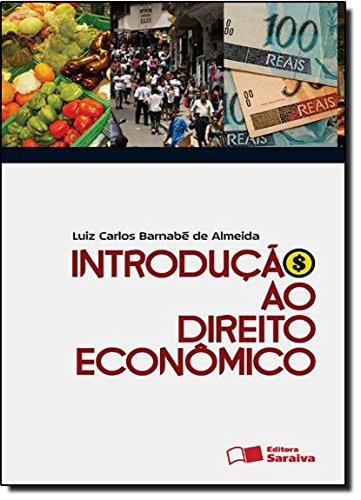 Introdução ao Direito Econômico