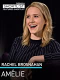 Rachel Brosnahan : Amelie