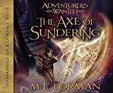Adventurers Wanted, Book 5: The Ax of Sundering