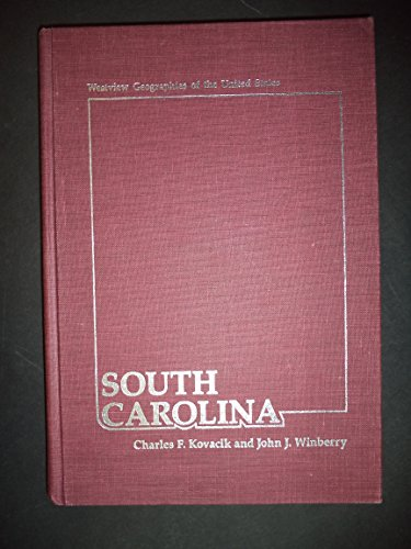 South Carolina: A Geography (Geographies of the United States)