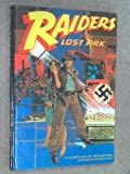 Raiders of the Lost Ark. by Campbell Black (1981-08-01)