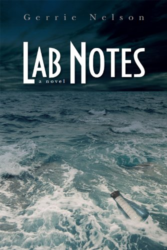 Bargain Book Alert! Don't Miss Gerrie Nelson's Spellbinding Mystery Lab Notes: A Novel – Now $2.99 on Kindle