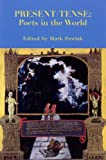 img - for Present/Tense: Poets in the World by Mark Pawlak (2004-01-01) book / textbook / text book