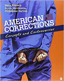 American corrections concepts and controversies barry a krisberg american corrections concepts and controversies barry a krisberg susan marchionna christopher hartney 9781412974394 amazon books fandeluxe Image collections