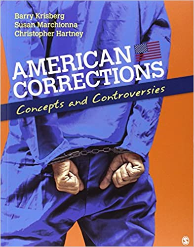 American corrections concepts and controversies barry a krisberg american corrections concepts and controversies 1st edition fandeluxe Image collections