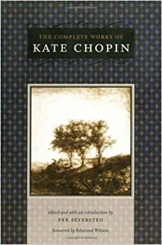 Book The Complete Works of Kate Chopin (Southern Literary Studies)