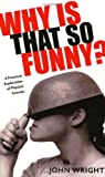 Why Is That So Funny?: A Practical Exploration of