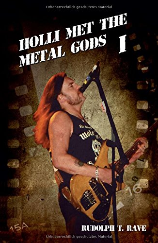 Holli Met The Metal Gods I (German Edition)