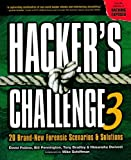 Hacker's Challenge 3: 20 Brand New Forensic Scenarios & Solutions (v. 3)