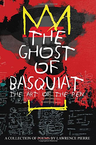 THE Ghost of Basquiat: The Art of the Pen ebook