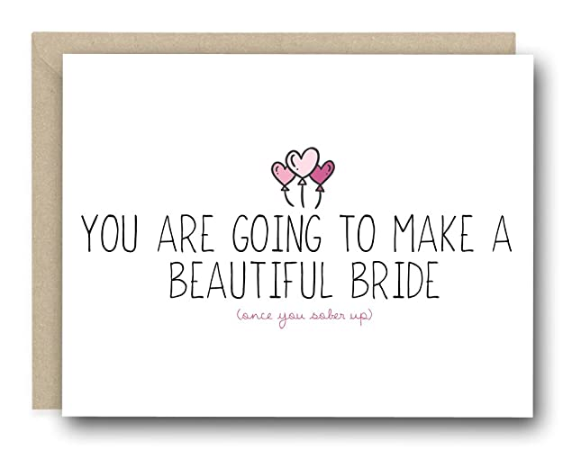 funny bridal shower card you are going to make a beautiful bride