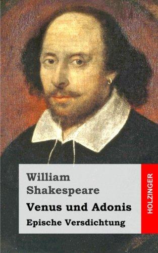 Venus und Adonis Taschenbuch – 12. März 2013 William Shakespeare 1482722690 European - English Irish