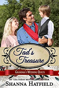 Tad's Treasure (Grandma's Wedding Quilts Book 12) by [Hatfield, Shanna, Wedding Quilts, Grandma's, Americana, Sweet]