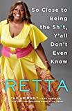 #9: So Close to Being the Sh*t, Y'all Don't Even Know