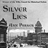 Front cover for the book Silver Lies by Ann Parker