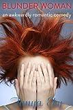 Blunder Woman, Tanya Eby, 0986013358