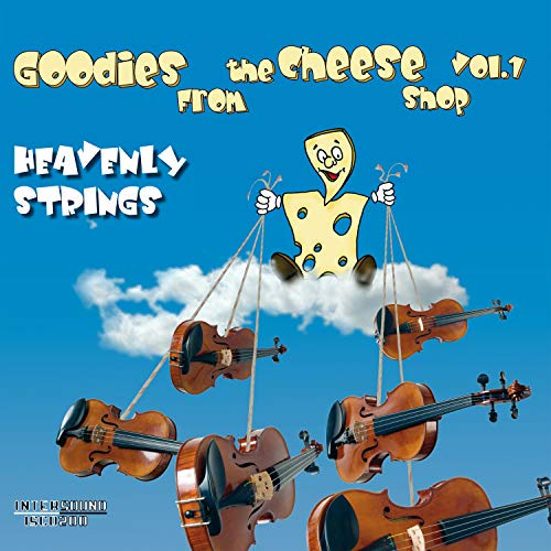 Goodies from the Cheese Shop 1 - Heavenly Strings (Goodies from Cheese)