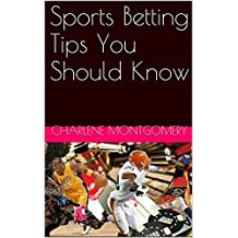 Sports Betting Tips You Should Know
