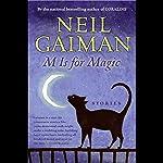 M is for Magic | Neil Gaiman