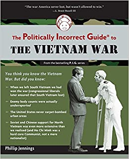 The Politically Incorrect Guide to the Sixties (The Politically Incorrect Guides)