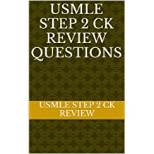 USMLE STEP 2 CK REVIEW QUESTIONS