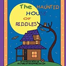 The Haunted House of Riddles