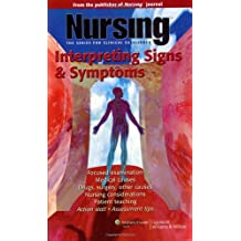 Nursing: Interpreting Signs and Symptoms