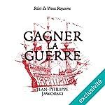 Gagner la guerre | Jean-Philippe Jaworski